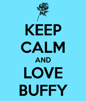 keep-calm-and-love-buffy-3